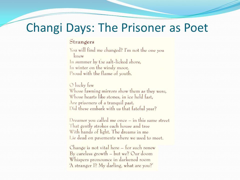 Changi Days: The Prisoner as Poet