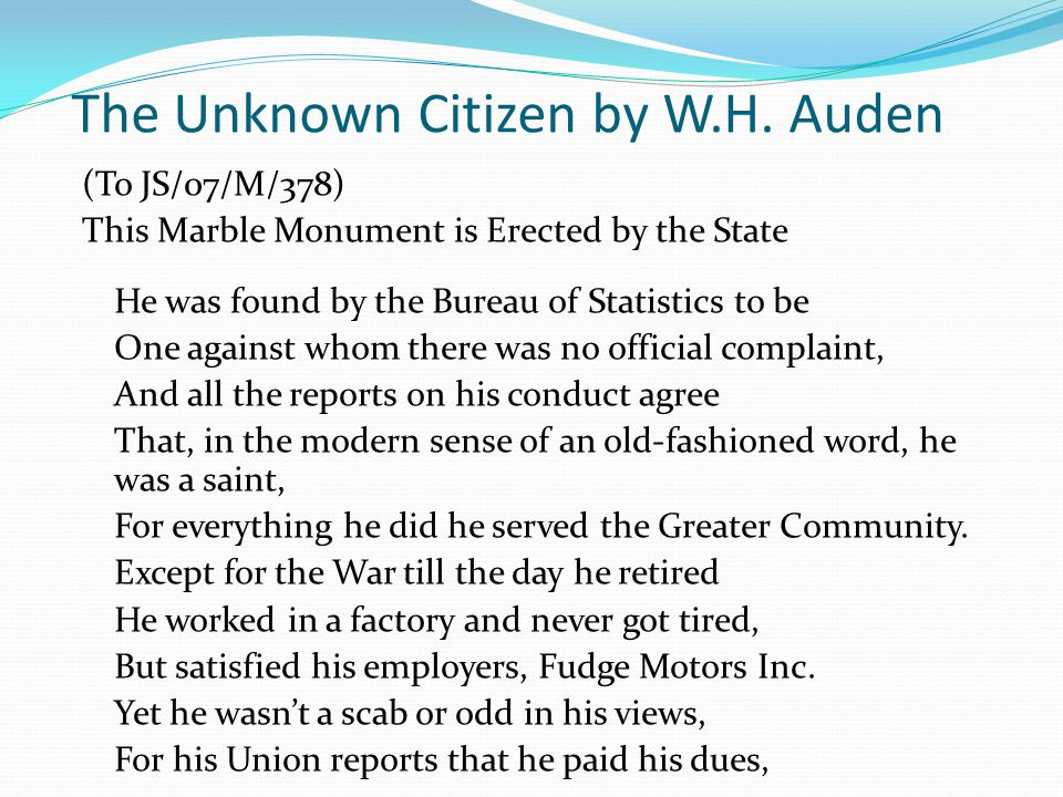 the unknown citizen w h auden Dive deep into w h auden's the unknown citizen with extended analysis, commentary, and discussion.