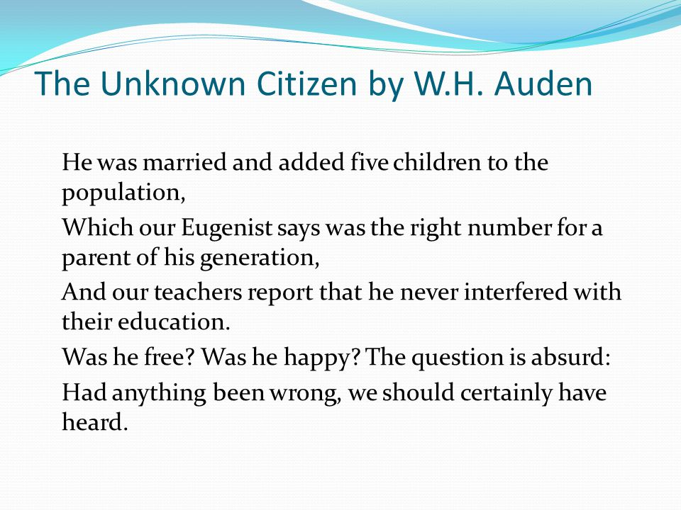 The Unknown Citizen by W.H. Auden
