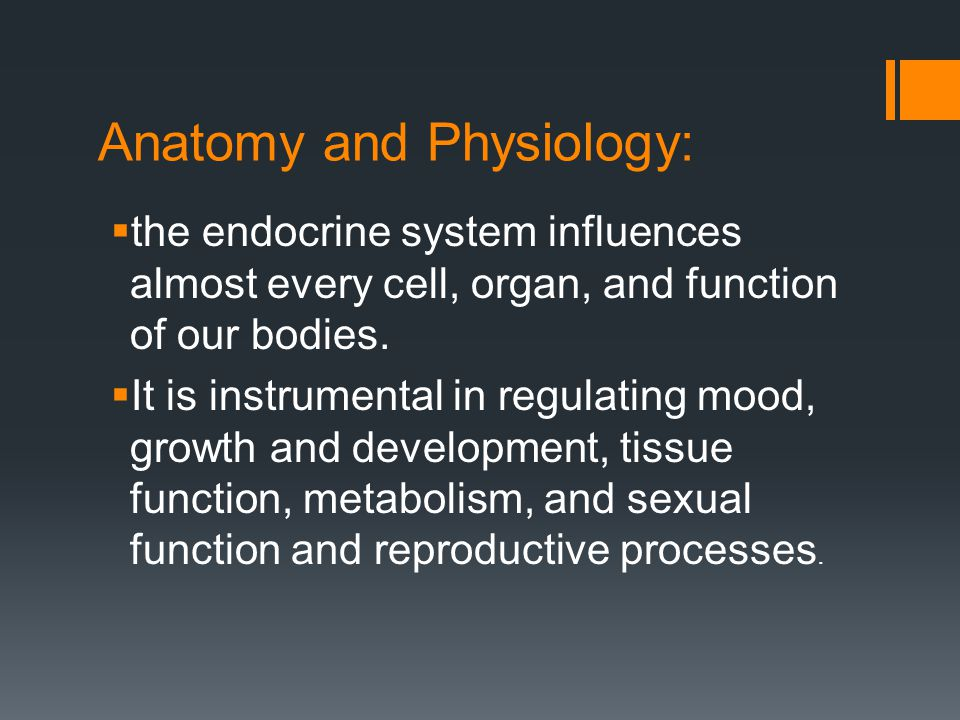 Anatomy and Physiology: