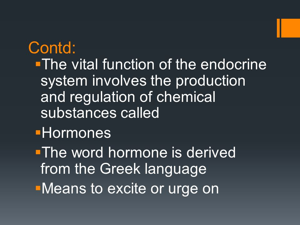 Contd: The vital function of the endocrine system involves the production and regulation of chemical substances called.
