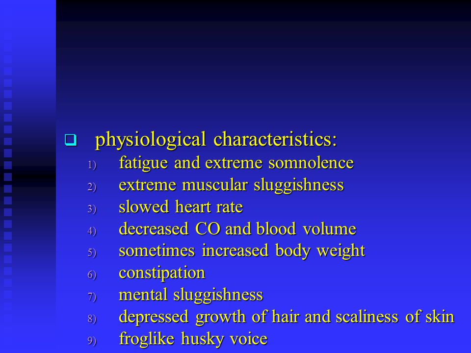 physiological characteristics: