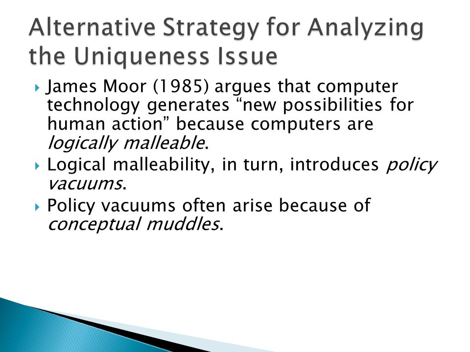 Alternative Strategy for Analyzing the Uniqueness Issue