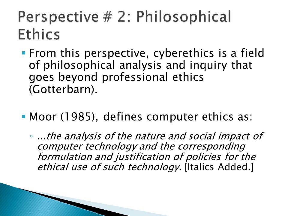 Perspective # 2: Philosophical Ethics
