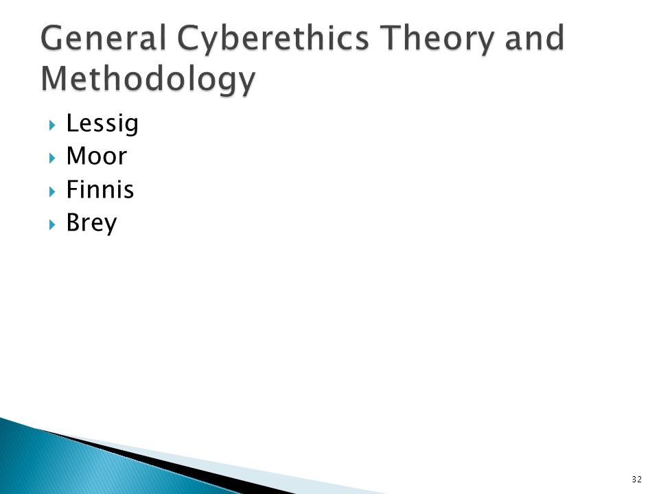 General Cyberethics Theory and Methodology