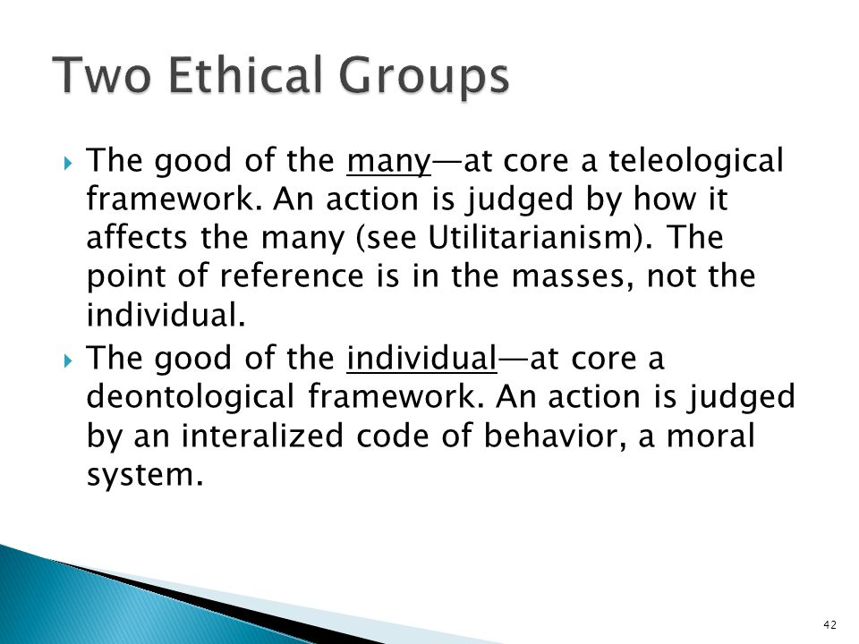 Two Ethical Groups