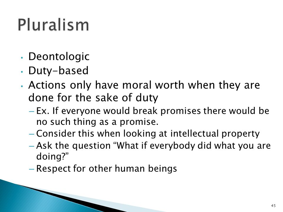 Pluralism Deontologic Duty-based