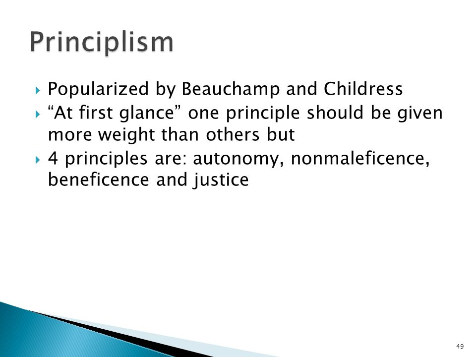 Principlism Popularized by Beauchamp and Childress