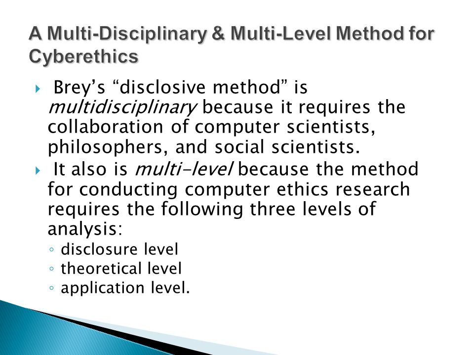 A Multi-Disciplinary & Multi-Level Method for Cyberethics