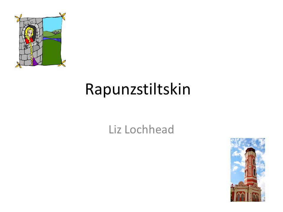 Rapunzstiltskin Liz Lochhead