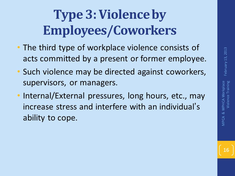 Type 3: Violence by Employees/Coworkers