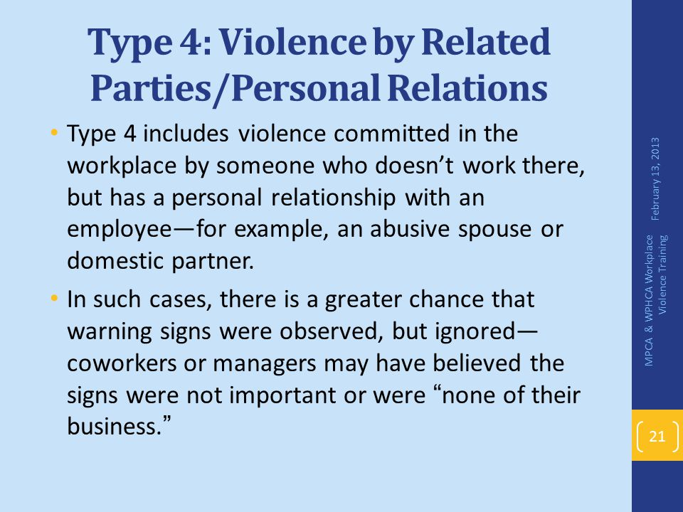Type 4: Violence by Related Parties/Personal Relations