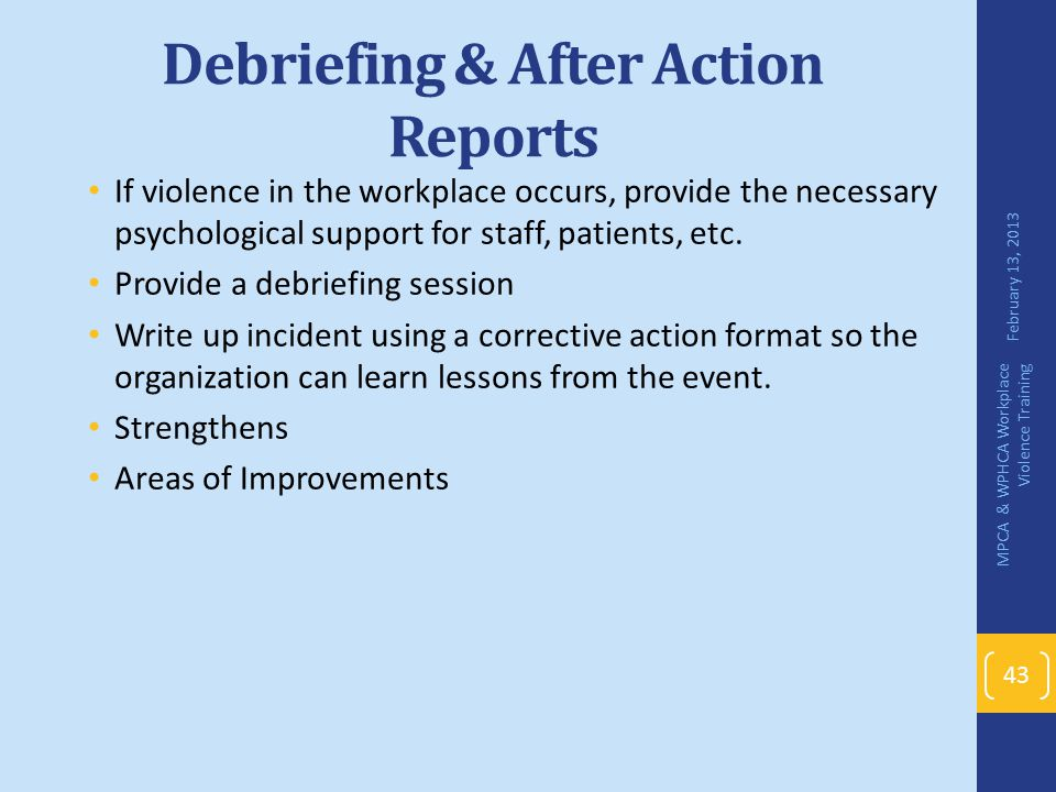 Debriefing & After Action Reports