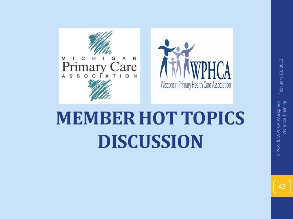 Member Hot Topics Discussion