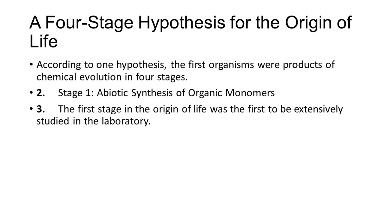A Four-Stage Hypothesis for the Origin of Life
