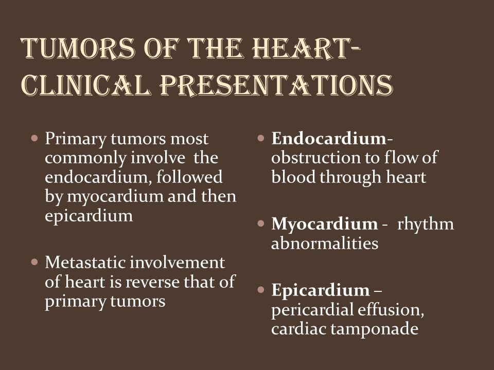 Tumors of the heart- clinical presentations