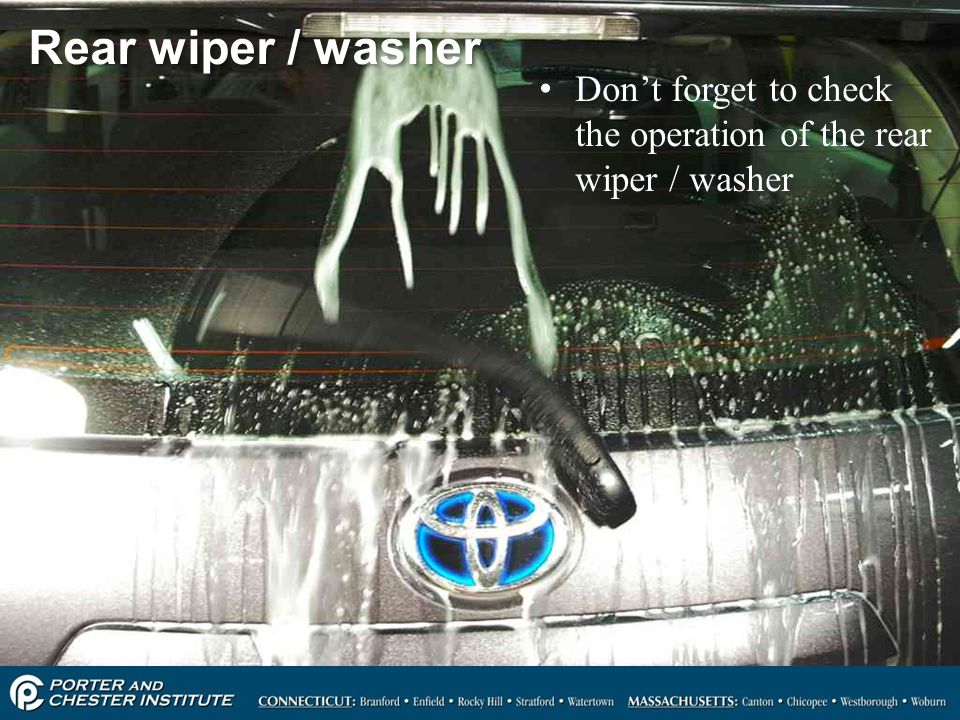 Rear wiper / washer Don't forget to check the operation of the rear wiper / washer
