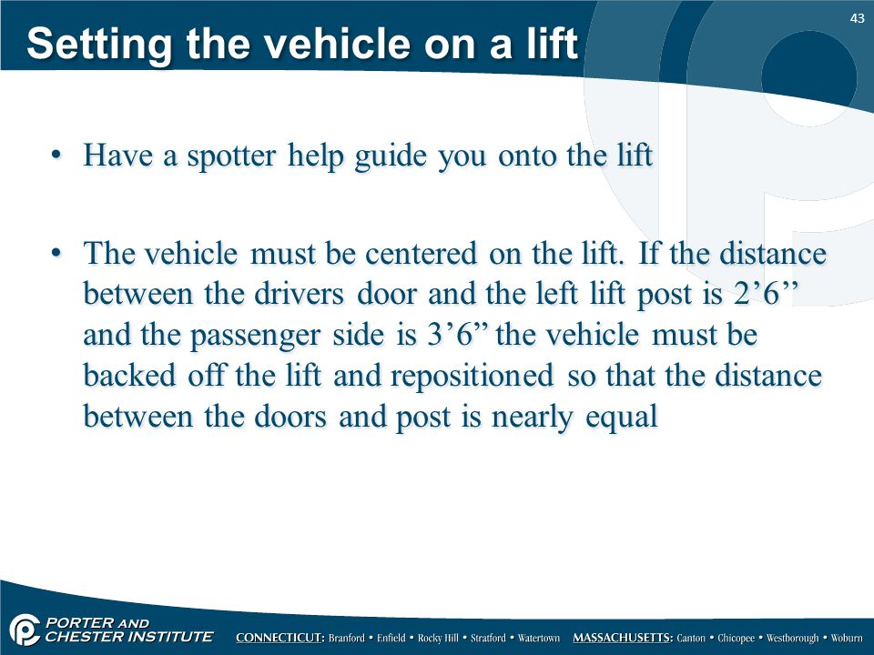 Setting the vehicle on a lift