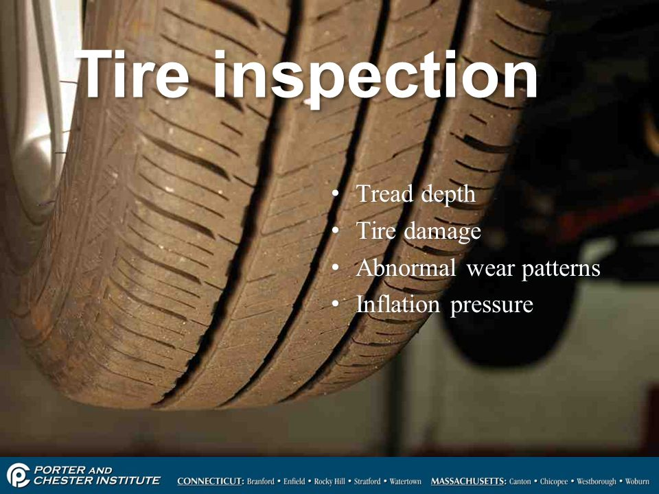 Tire inspection Tread depth Tire damage Abnormal wear patterns