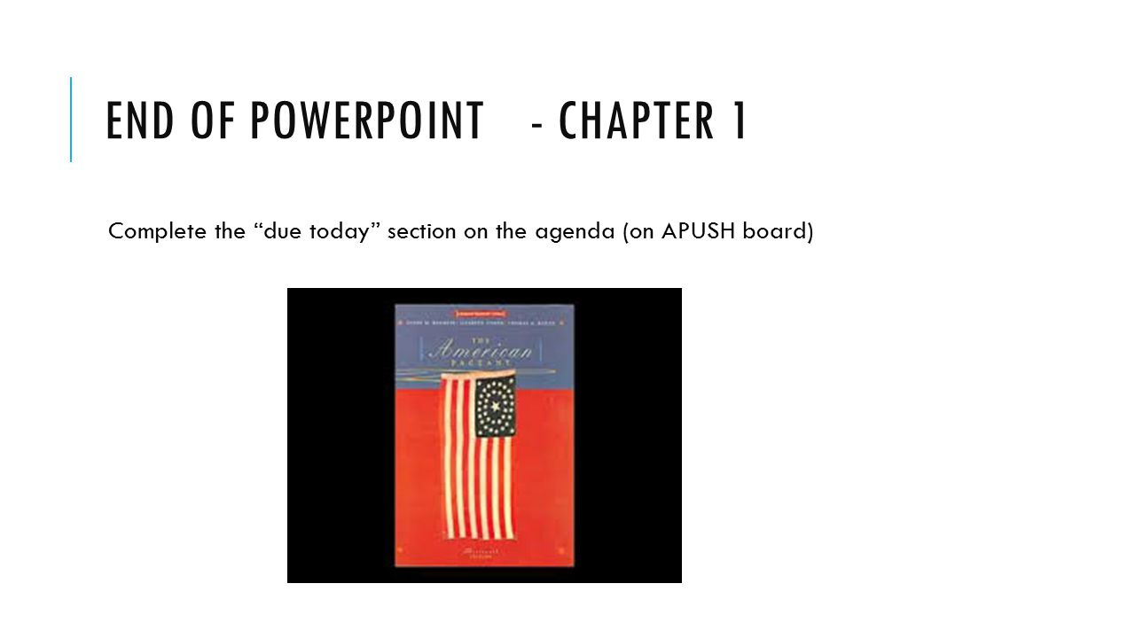 End of PowerPoint - Chapter 1