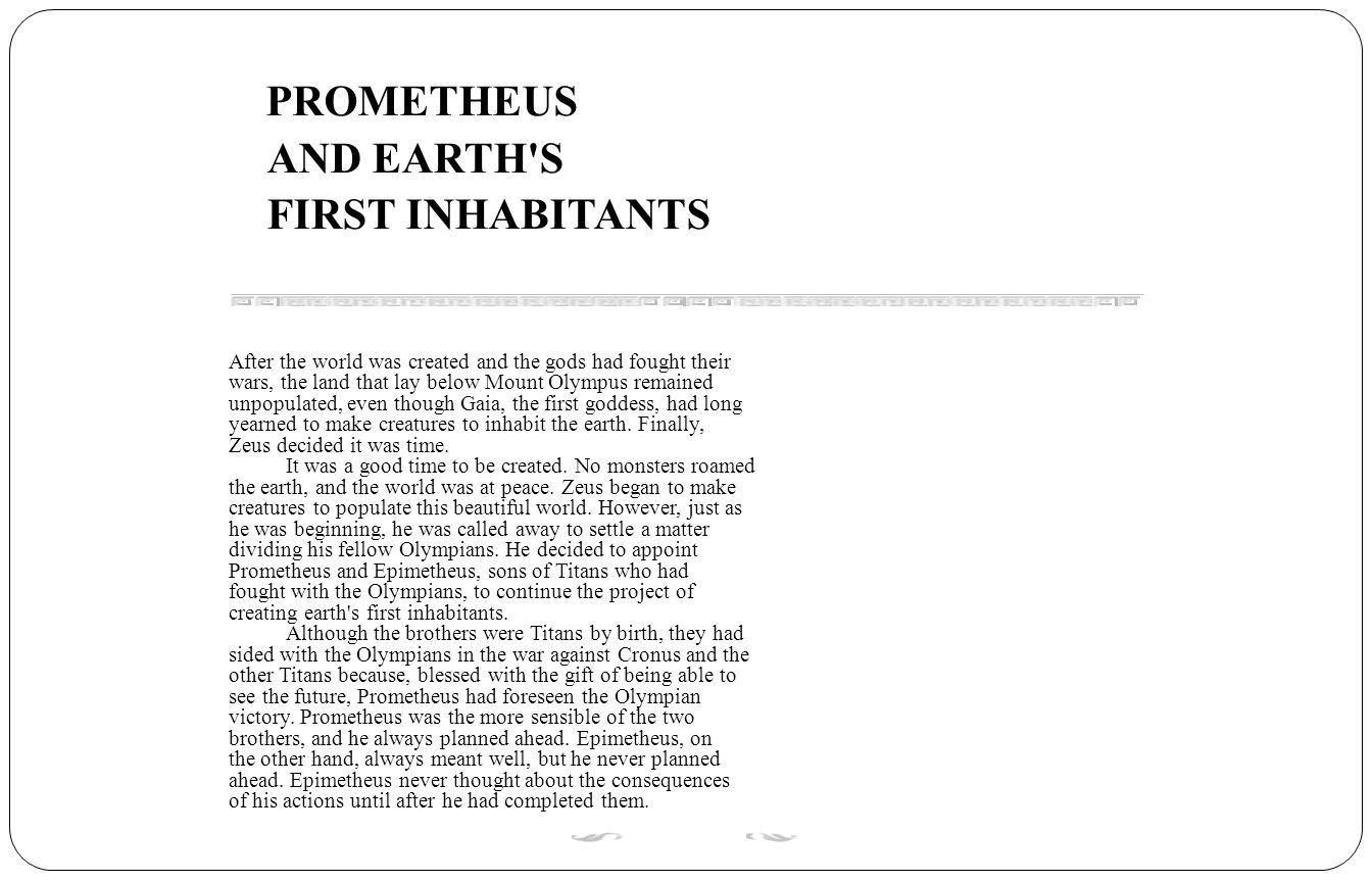 PROMETHEUS AND EARTH S FIRST INHABITANTS