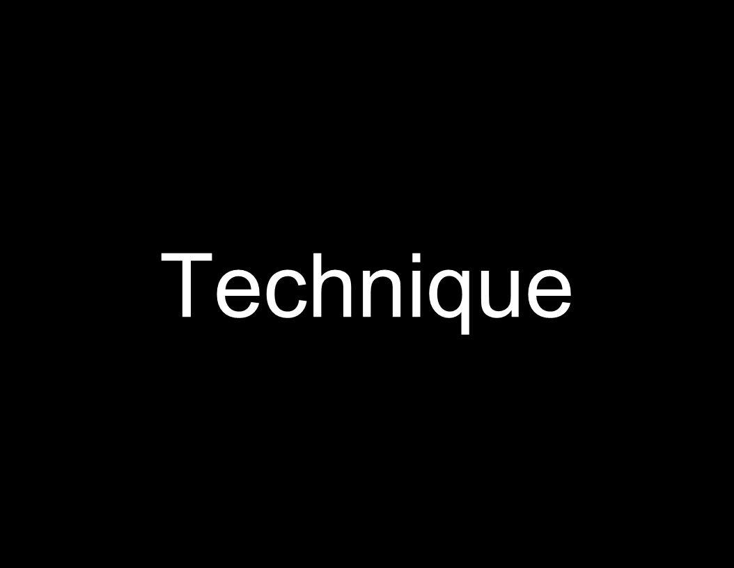 Technique