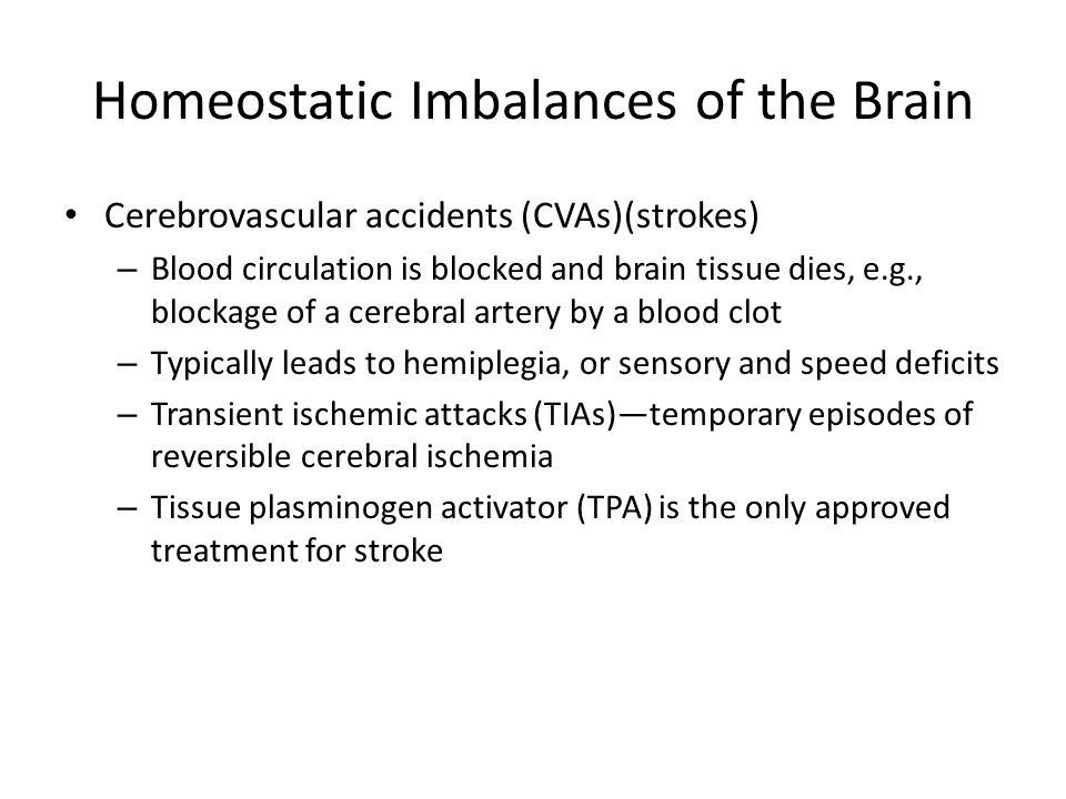 Homeostatic Imbalances of the Brain