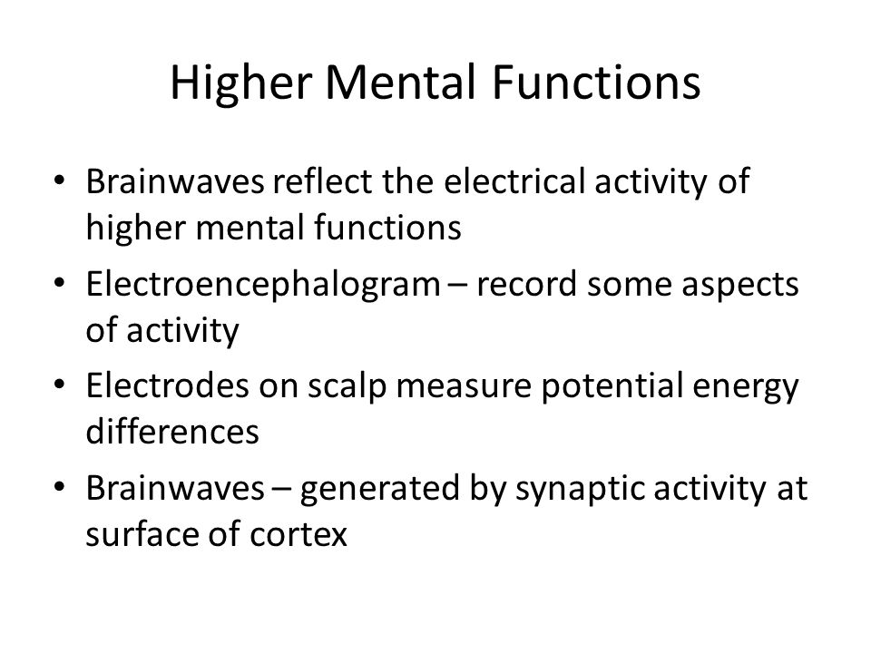 Higher Mental Functions