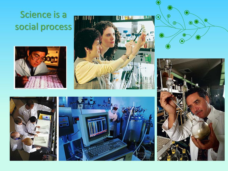 Science is a social process