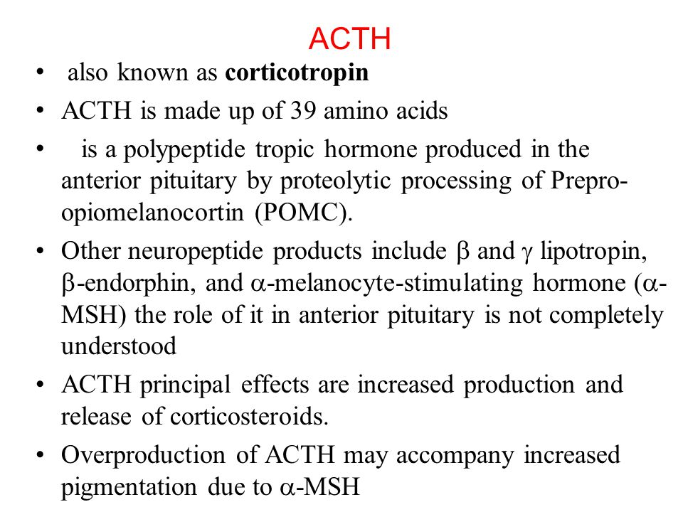 ACTH also known as corticotropin ACTH is made up of 39 amino acids