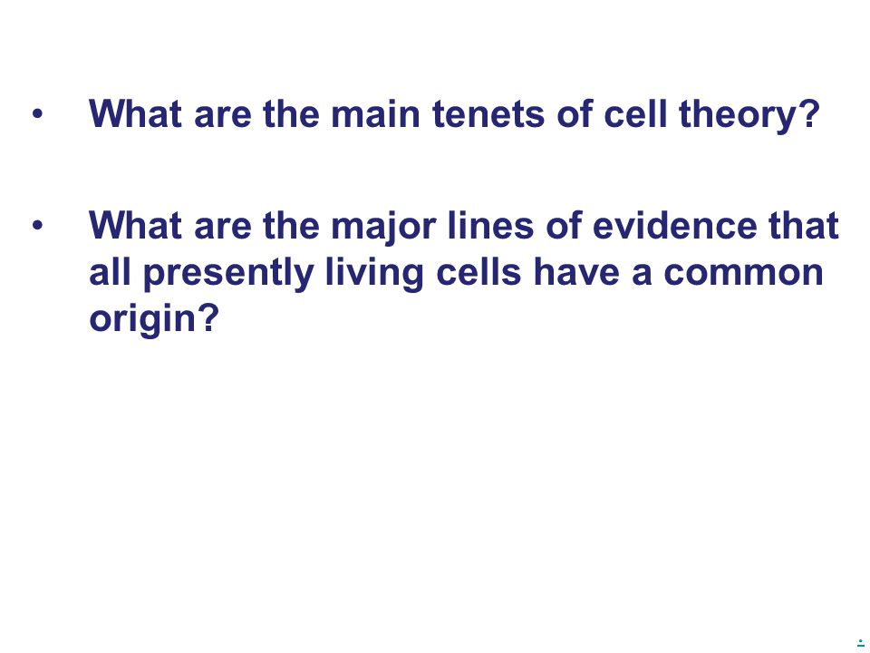 What are the main tenets of cell theory