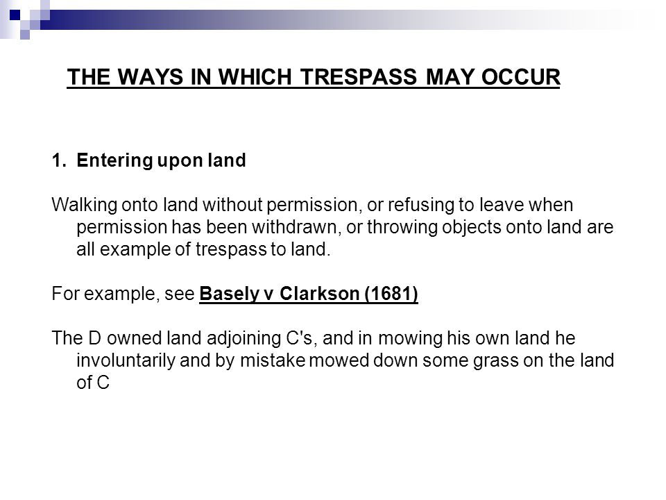 THE WAYS IN WHICH TRESPASS MAY OCCUR