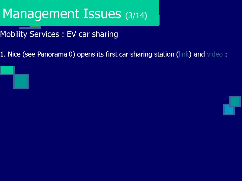 Management Issues (3/14) Mobility Services : EV car sharing