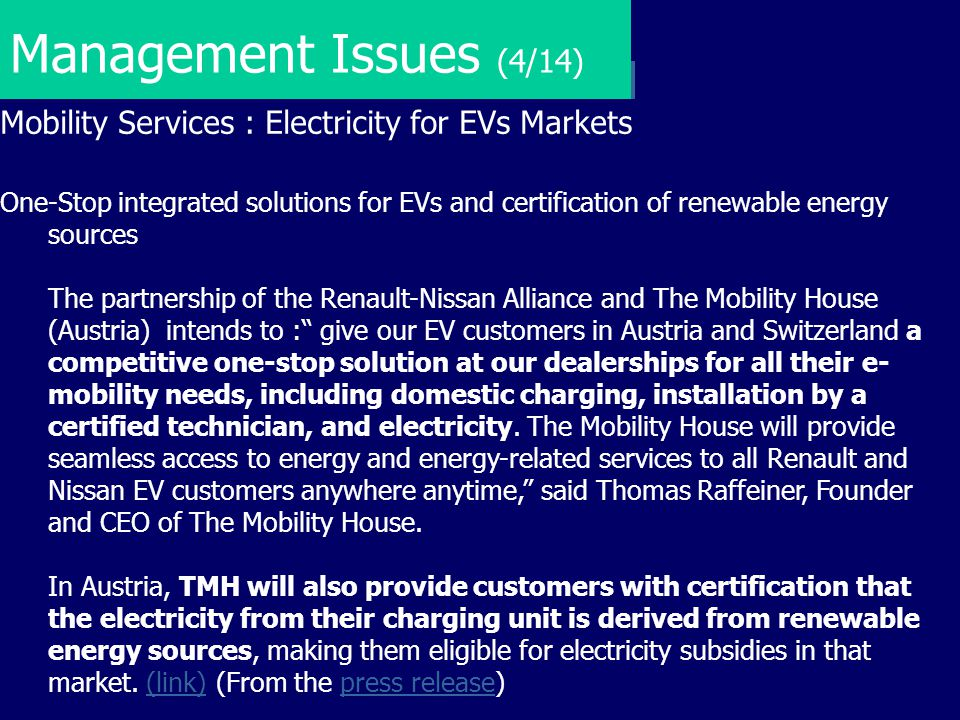 Management Issues (4/14) Mobility Services : Electricity for EVs Markets.