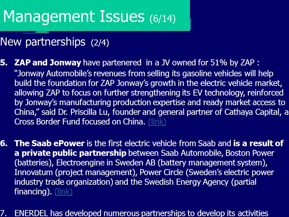 Management Issues (6/14) New partnerships (2/4)