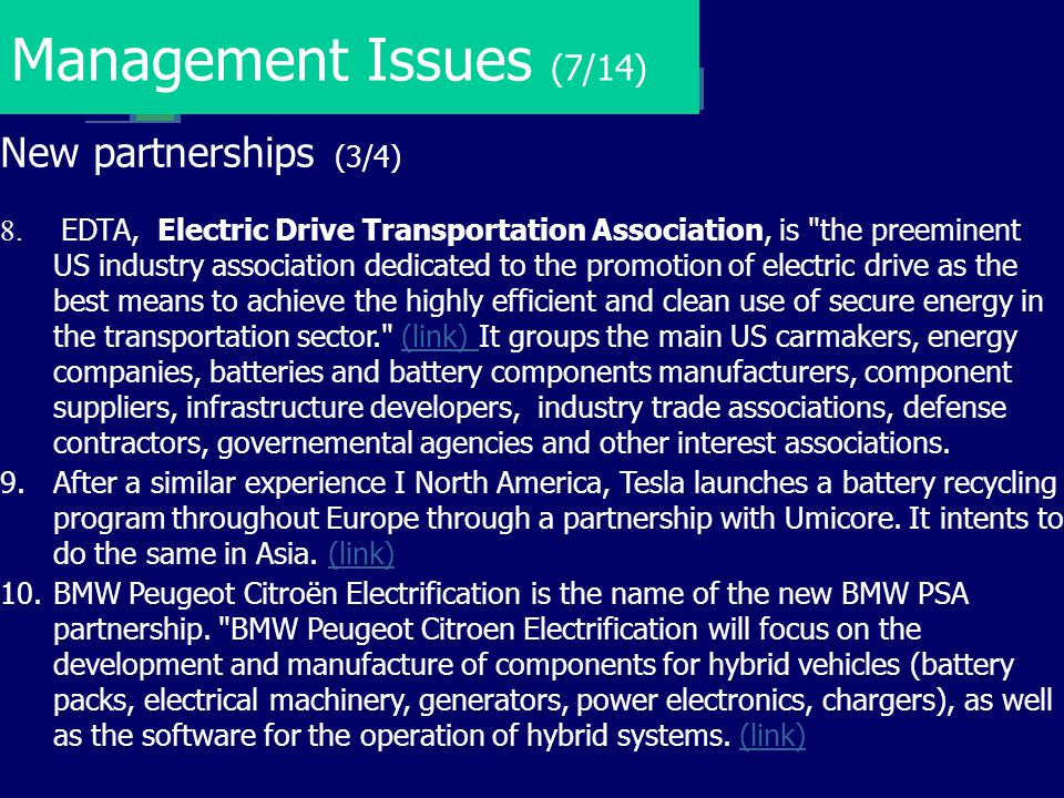 Management Issues (7/14) New partnerships (3/4)