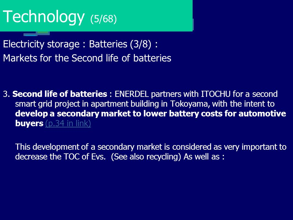 Technology (5/68) Electricity storage : Batteries (3/8) :