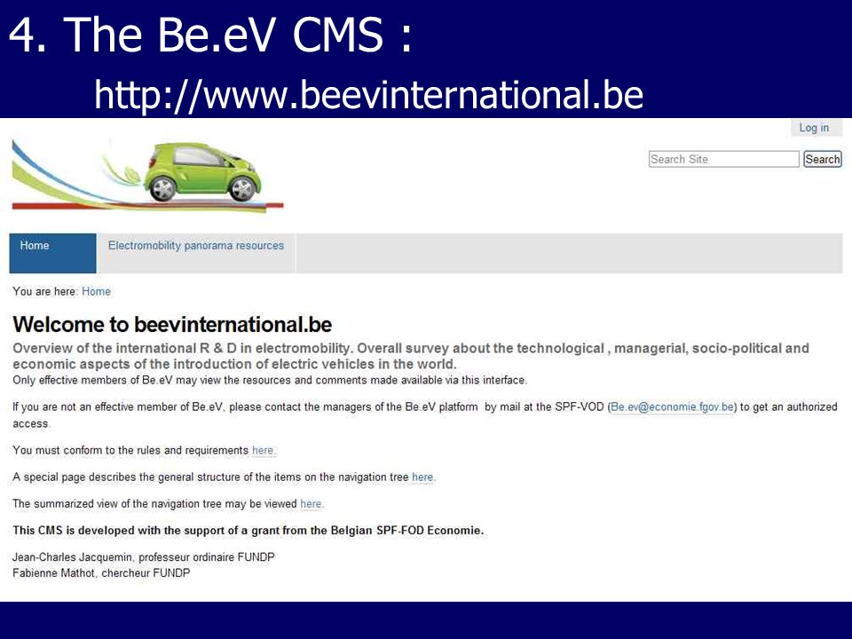 4. The Be.eV CMS : http://www.beevinternational.be
