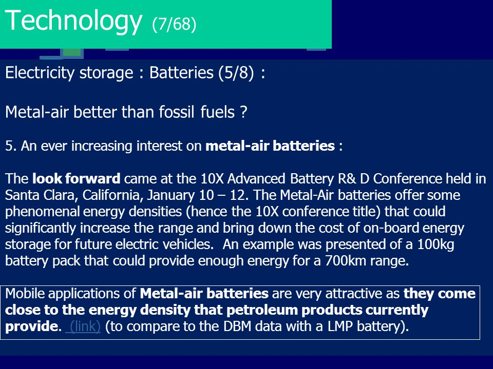 Technology (7/68) Electricity storage : Batteries (5/8) :