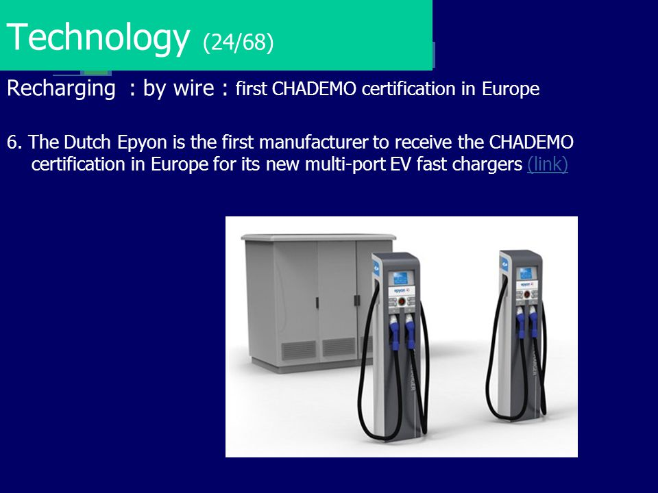 Technology (24/68) Recharging : by wire : first CHADEMO certification in Europe.