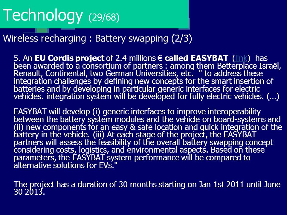 Technology (29/68) Wireless recharging : Battery swapping (2/3)