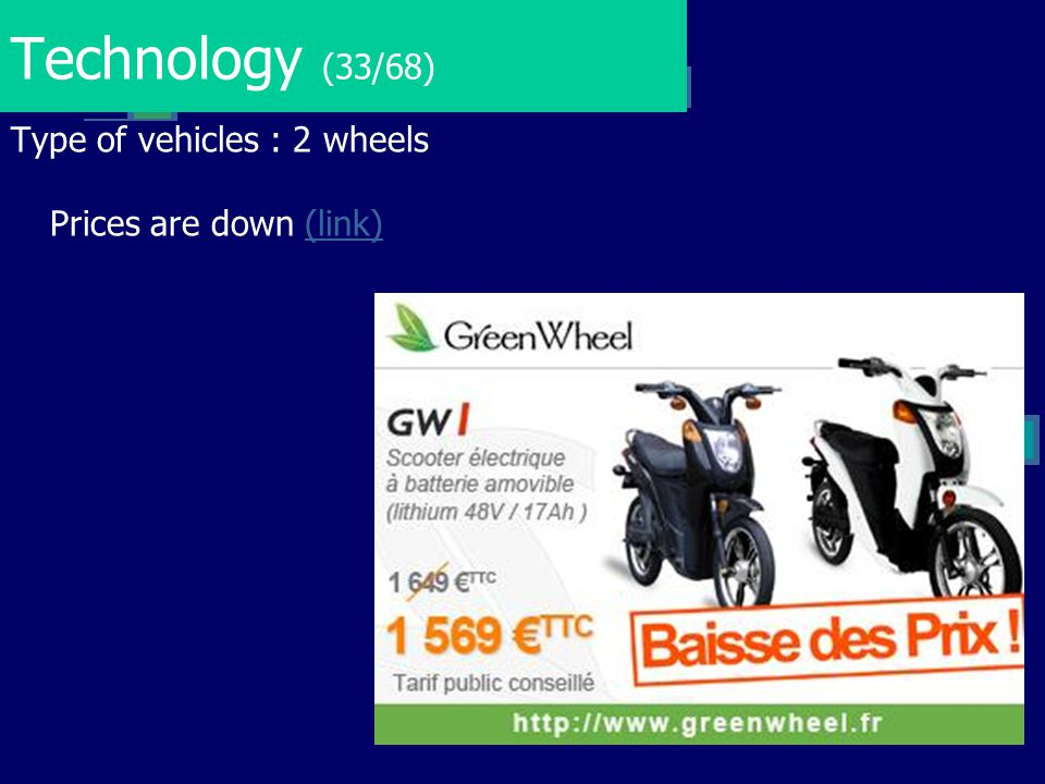 Technology (33/68) Type of vehicles : 2 wheels Prices are down (link)