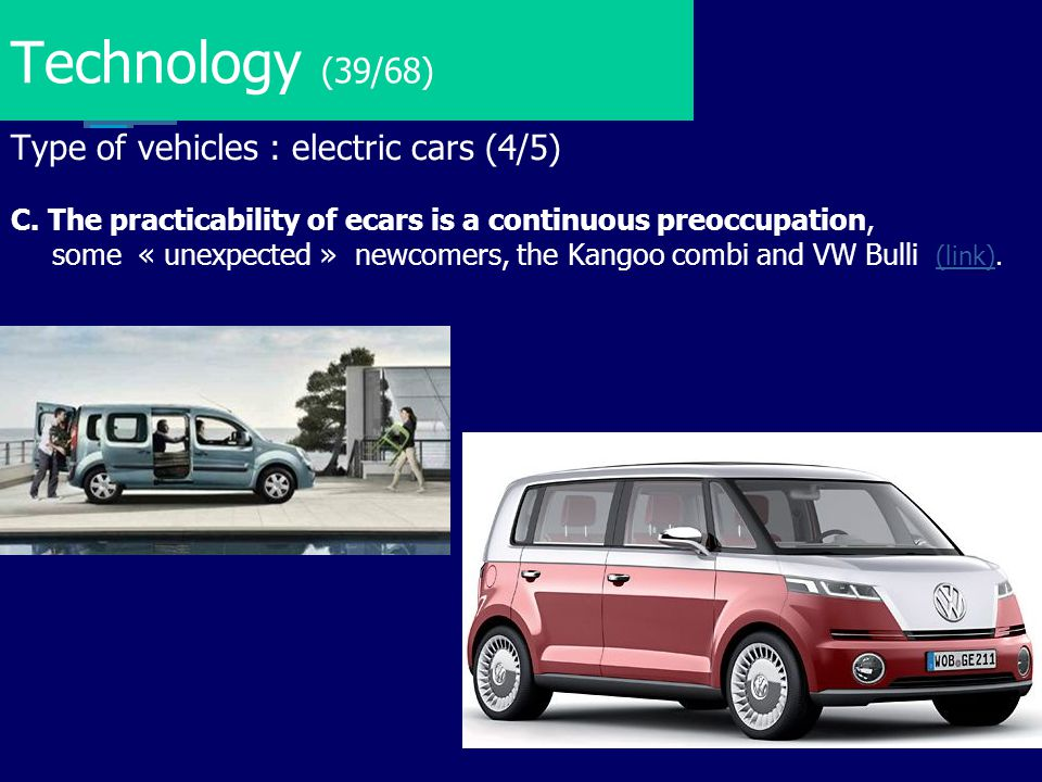 Technology (39/68) Type of vehicles : electric cars (4/5)
