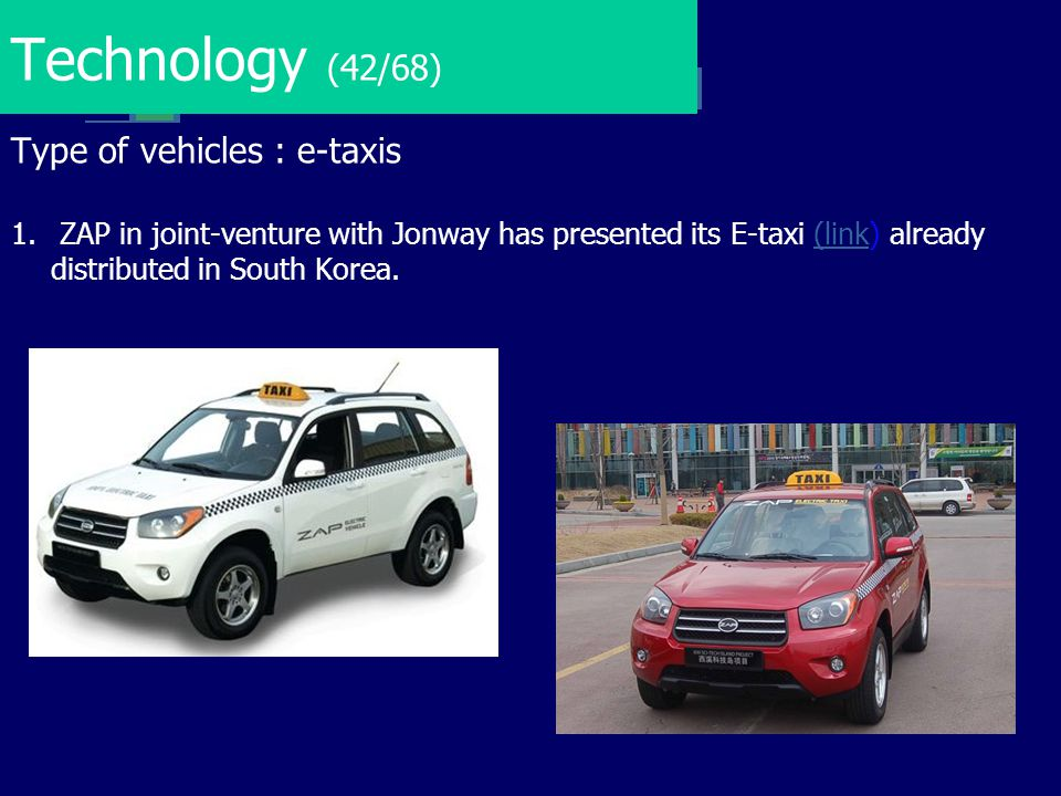 Technology (42/68) Type of vehicles : e-taxis