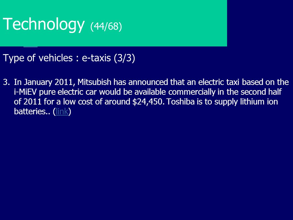 Technology (44/68) Type of vehicles : e-taxis (3/3)