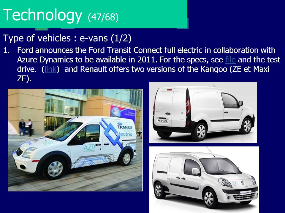 Technology (47/68) Type of vehicles : e-vans (1/2)