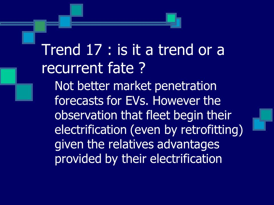 Trend 17 : is it a trend or a recurrent fate