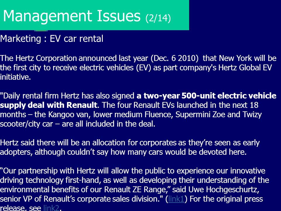 Management Issues (2/14) Marketing : EV car rental