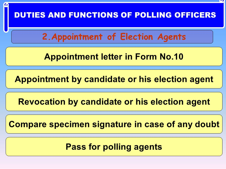 2.Appointment of Election Agents