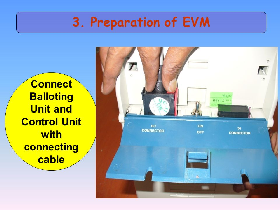 3. Preparation of EVM Connect Balloting Unit and Control Unit with